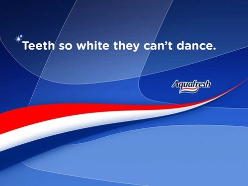 Ad white slogan dance toothpaste