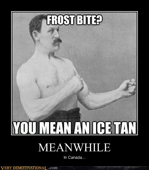 Canada frost bite Meanwhile - 6994073856