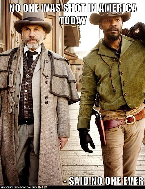 said no one ever guns jamie foxx america django unchained christoph waltz shot