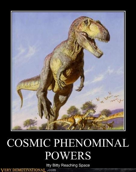 powers cosmic dinosaur Reach - 6994718720