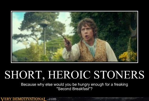 stoned second breakfast food drug stuff hobbit