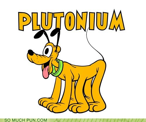 radioactive,disney,pluto,radiation,plutonium,literalism,prefix,mutation