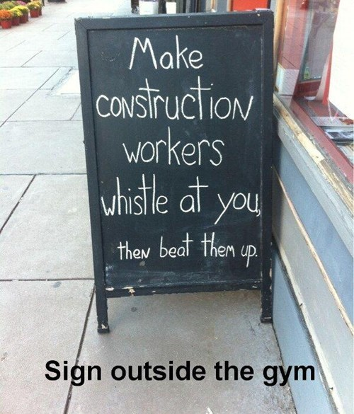 gym,whistled at,chalkboard,construction workers