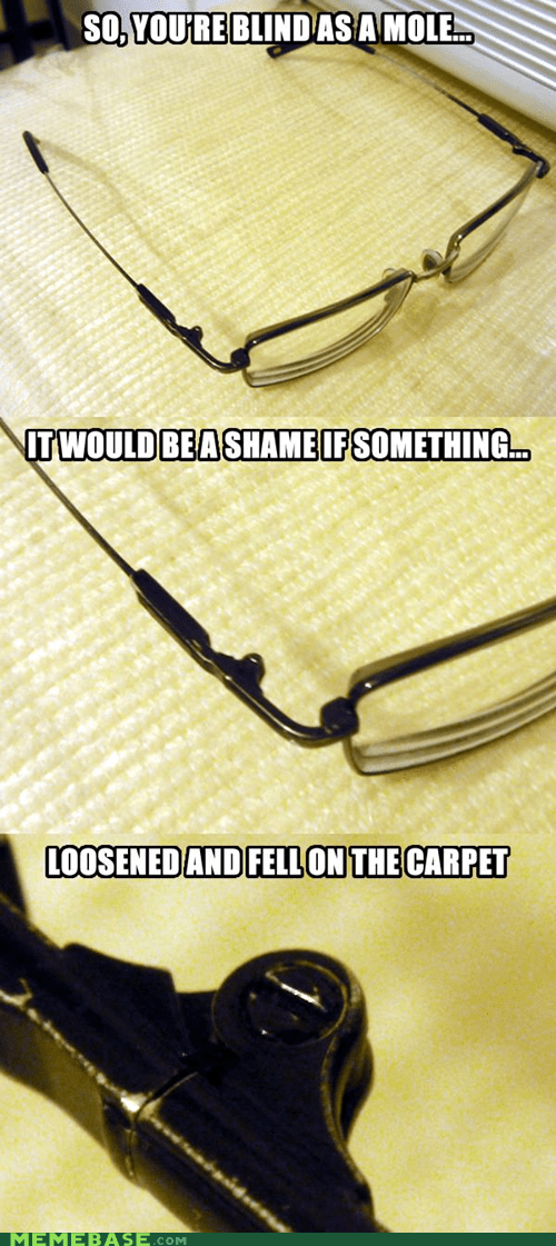 scumbag,cant-see,glasses,screws