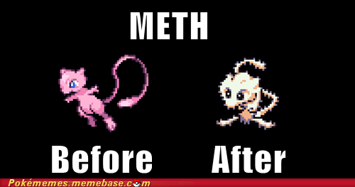 mew,this is not normal,meth