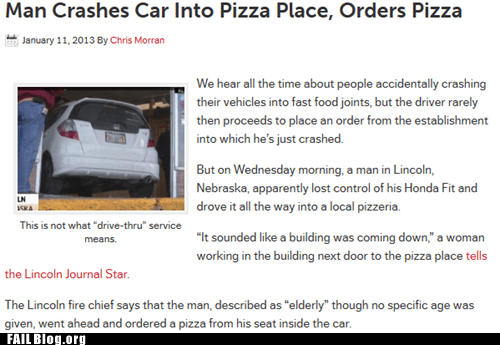 car crash,irony,Probably bad News,pizza