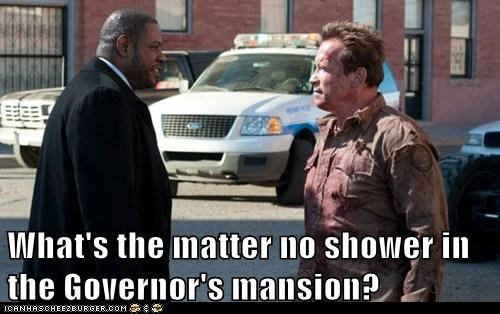 What's the matter no shower in the Governor's mansion?