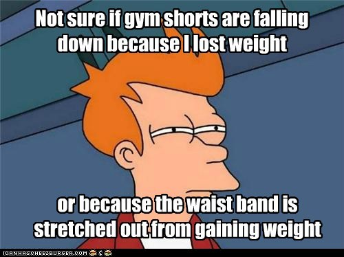 weight,Futurama Fry,gym shorts