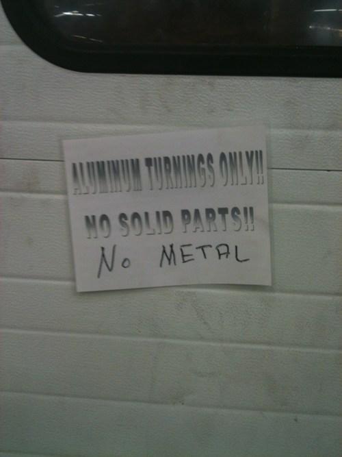 Only Non-Metallic Aluminum Allowed