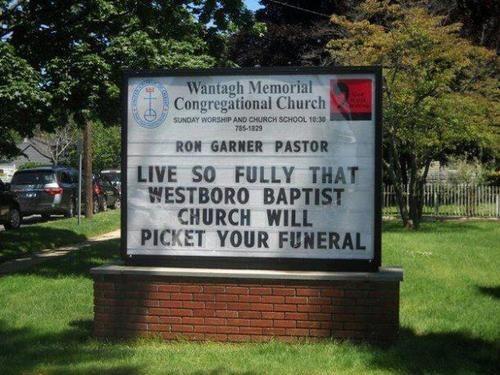 Westboro Baptist Church sign motto - 7000624128