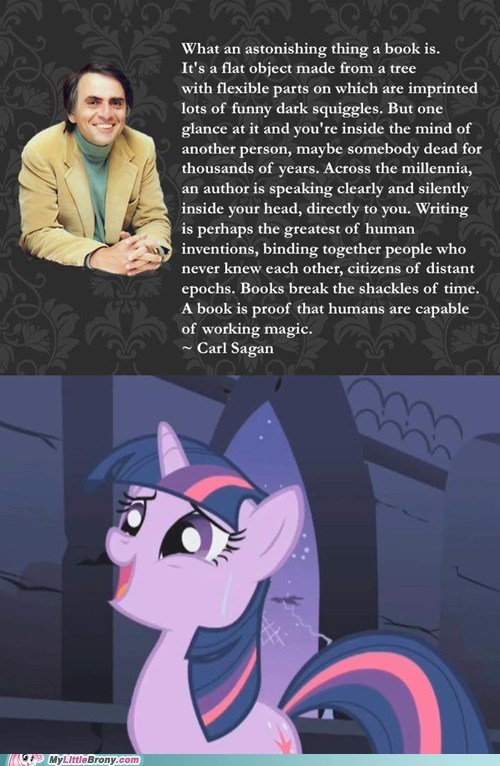 carl sagan,twilight sparkle,awesome,books,quote