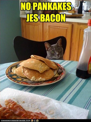 NO PANKAKES JES BACON