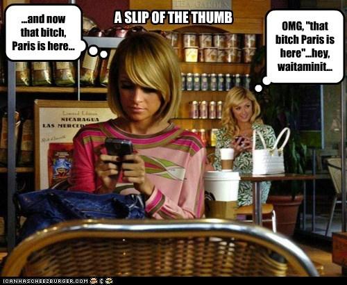 paris hilton slip Nicole Richie wait a minute texting omg - 7003619584