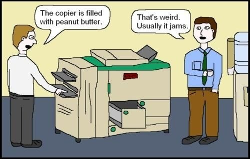 similar things copier jamming peanut butter misinterpretation jams jam