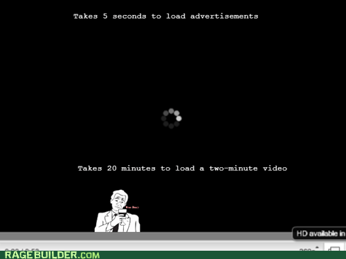 Y U NO youtube buffering true story loading - 7004470528