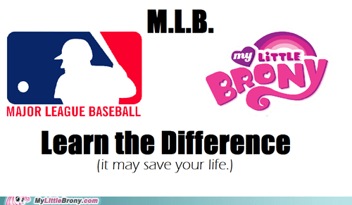 my little brony,baseball,learn the difference,MLB