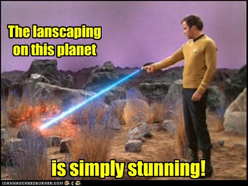 Captain Kirk,landscaping,phaser,stunning,Star Trek,William Shatner