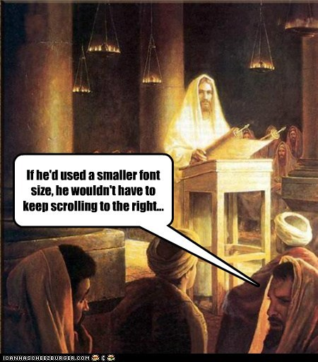 jesus pun font size scroll coding HTML - 7009030912