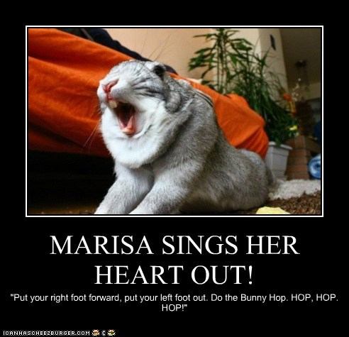 MARISA SINGS HER HEART OUT!