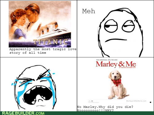 titanic,tearjerker,marley and me,sad movie
