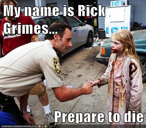 Rick Grimes zombie Andrew Lincoln prepare to die The Walking Dead
