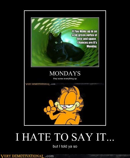 cat garfield mondays - 7010977024