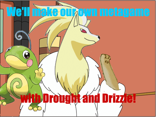 smogon,metagame,drizzle,competitive,drought
