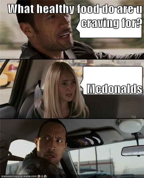 What Healthy Food Do Are U Craving For Mcdonalds Memebase Funny Memes