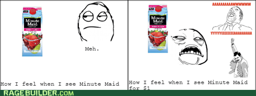 minute maid,meh,sweet jesus,dollar,dollar store