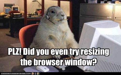 arrogant,gophers,tech support,browser