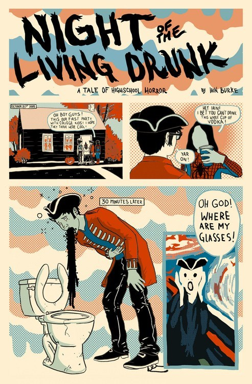 comics,horrifying,too drunk,night of the living drunk,Iain burke