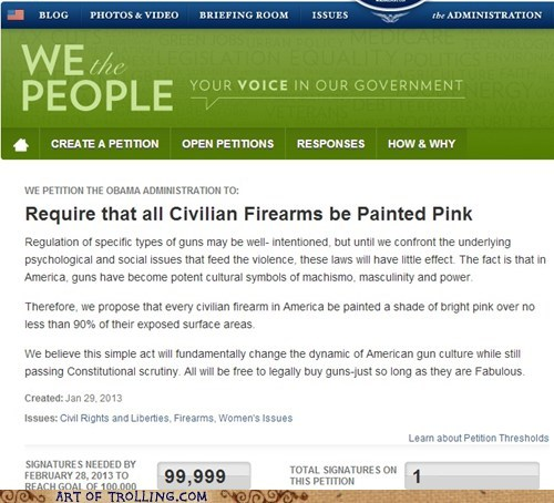 guns government pink White house petition manly