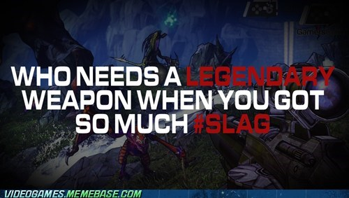legendary,slag,borderlands 2