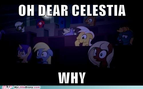 OH DEAR CELESTIA WHY