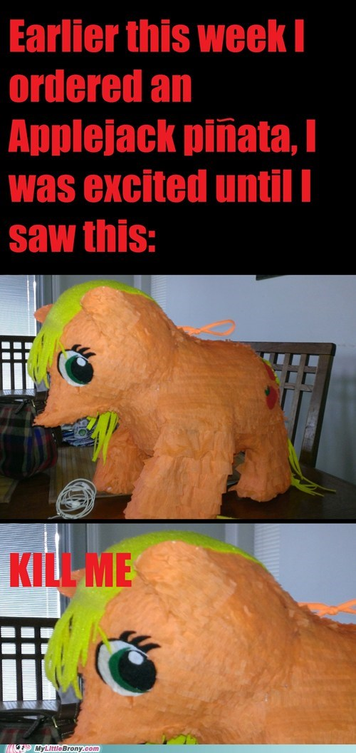 pinata applejack wtf kill me pls - 7021048320