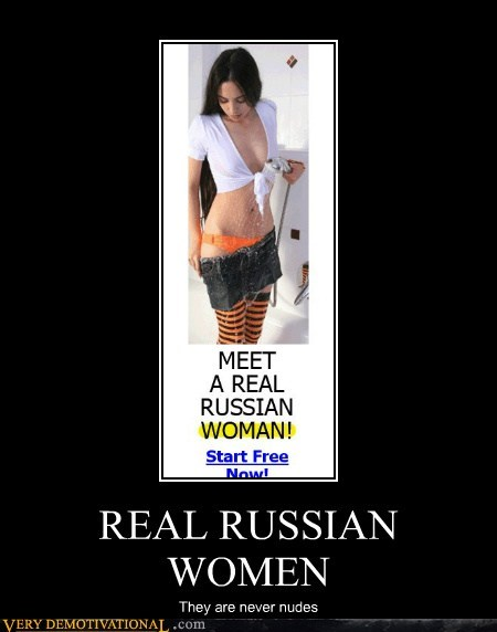 REAL RUSSIAN WOMEN They are never nudes