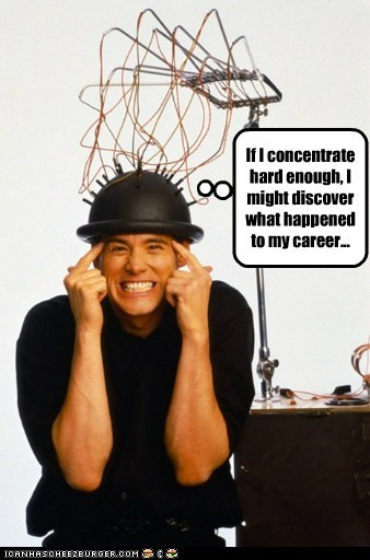 what happened thinking career brain concentrate jim carrey