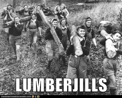 logs,lumberjills,women,lumberjacks