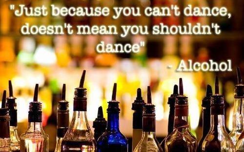 dancing alcohol drunk favorite song