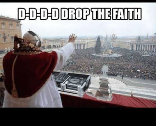 dj,dubstep,pope,vatican