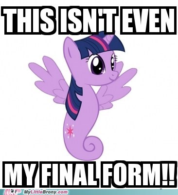 noooooo,Memes,princess twilight,final form