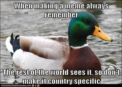 Actual Advice Mallard Memes nationalism - 7026793216