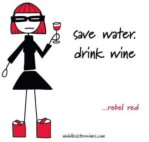 drink wine environment wines save water middle sister