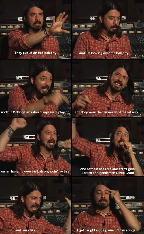 backstreet boys,Dave Grohl,embarrassed