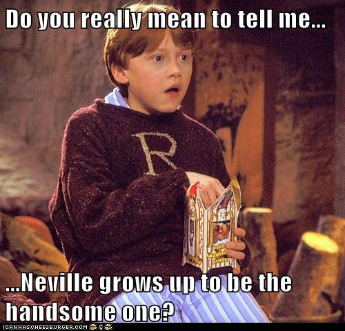 Harry Potter,rupert grint,neville longbottom,Ron Weasley,handsome,disbelief
