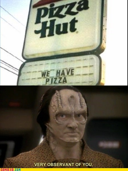 very observant,sign,pizza,Star Trek