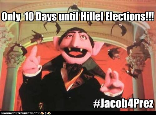 Only 10 Days until Hillel Elections!!! #Jacob4Prez