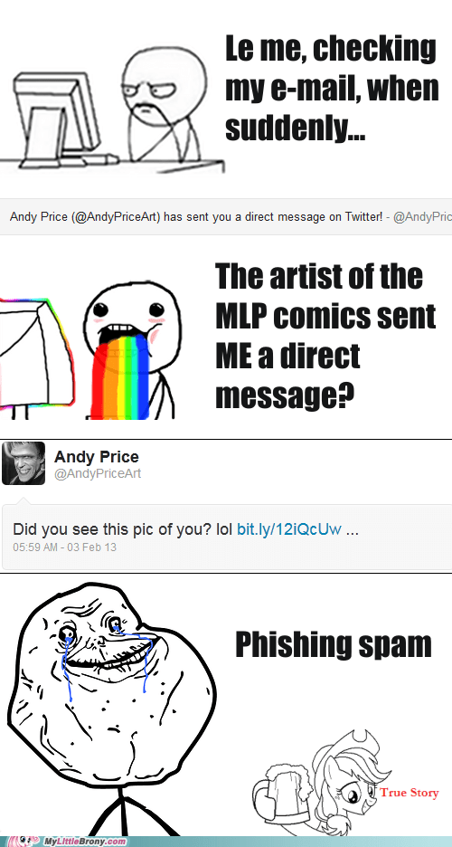 Sad,forever alone,twitter,true story,phishing