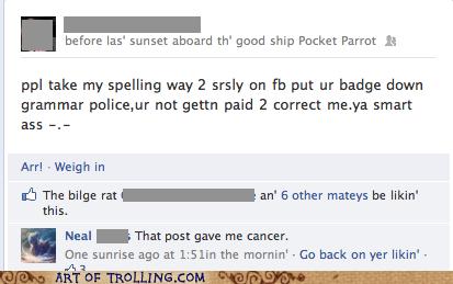 grammar nazi facebook that post gave me cancer correction - 7032241152