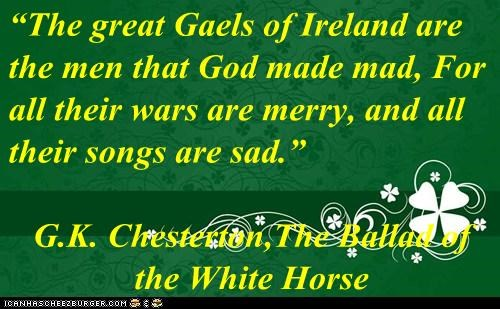 The Great Gaels Of Ireland Are The Men That God Made Mad For All